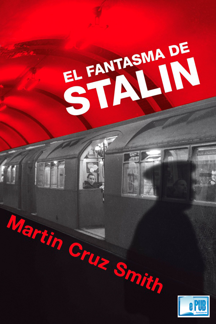 El fantasma de Stalin – Martin Cruz Smith