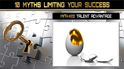 10 Myths Limiting Your Success:  TALENT ADVANTAGE