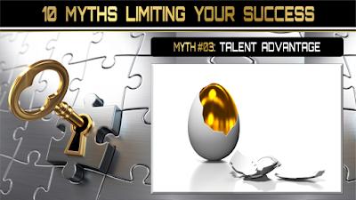 10 Myths Limiting Your Success:  TALENT ADVANTAGE