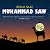 Kisah Teladan Akhlak Nabi Muhammad Saw dari masa kanak-kanak hingga dewasa