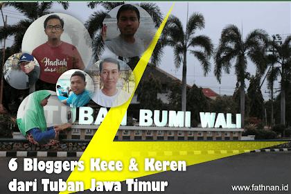 Inilah 6 Blogger Kece dan keren dari Tuban Jawa Timur