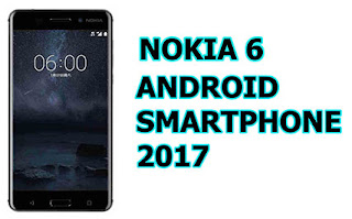 nokia 6 android smartphone 2017