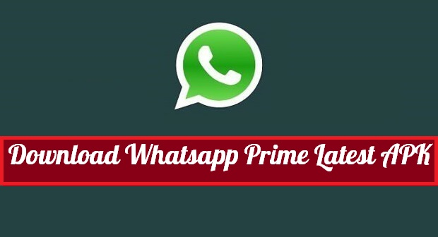 Download Whatsapp Prime APK For Android