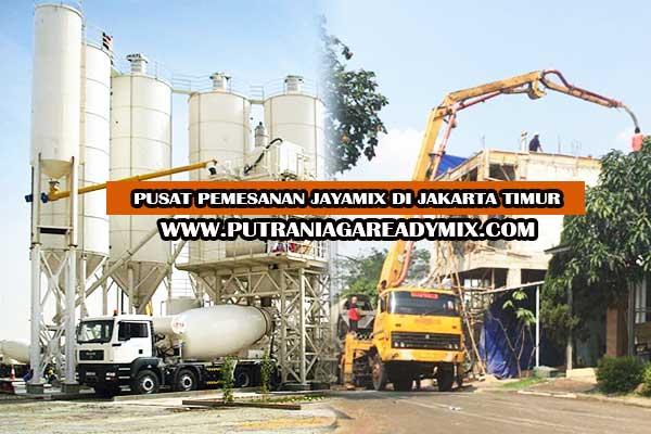 JAYAMIX JAKARTA TIMUR, BETON JAYAMIX JAKARTA TIMUR, HARGA BETON JAYAMIX JAKARTA TIMUR PER M3 MURAH 2018-2019