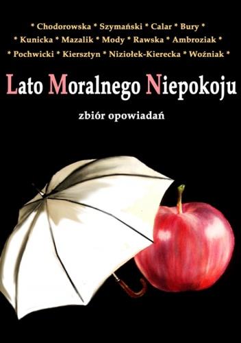 Lato moralnego niepokoju - autor zbiorowy