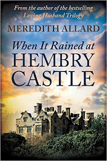 When It Rained at Hembry Castle (The Hembry Castle Chronicles Book 1) - a Literary Fiction by Meredith Allard