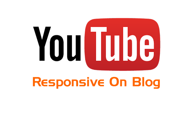 how to make youtube video responsive on blog