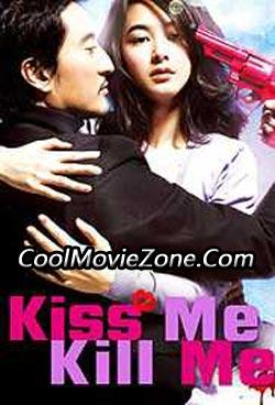 Kiss Me, Kill Me (2009)