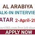 WALK IN INTERVIEW APRIL 2019 - AL ARABIYA QATAR