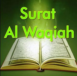 Bacaan Surat Al waqiah Arab Latin dan Terjemahannya