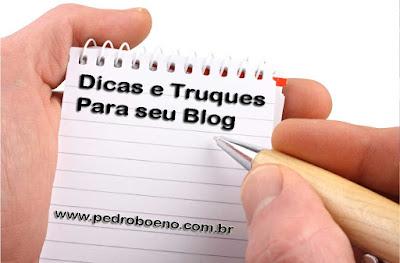 http://pedroboeno.com.br/dicas/dicas-e-truques-para-seu-blog-ter-sucesso-com-visitas-e-vendas/