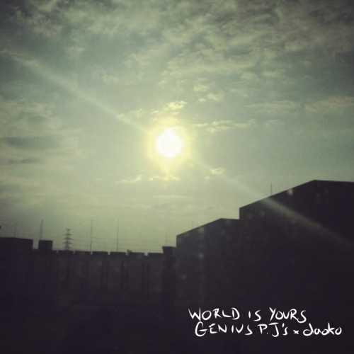 [MUSIC] Genius P.J's – world is yours (2014.12.17/MP3/RAR)