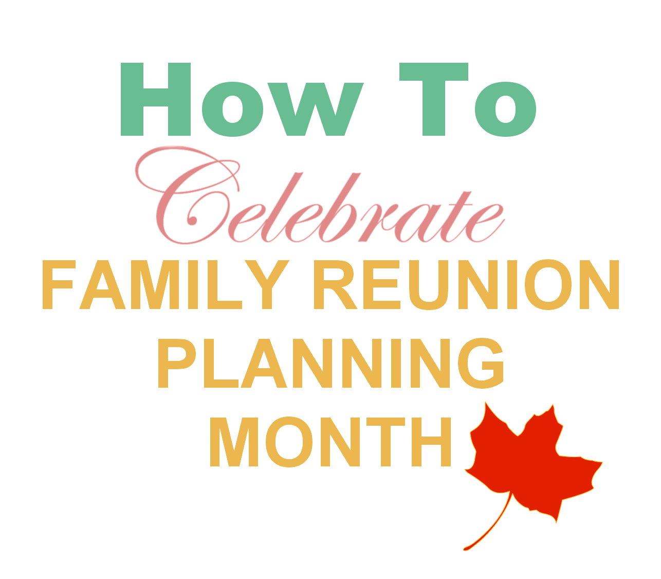 Family Reunion Planning Guides Apps And Books November