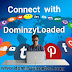 Connect With DominzyLoaded On Social Media Networks