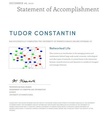 Statement of Accomplishment for the free online Networked Life course from University of Pennsylvania