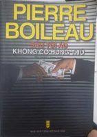 Sáu Tội Ác Không Có Hung Thủ - Pierre Boileau