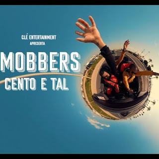 Mobbers - Cento e Tal