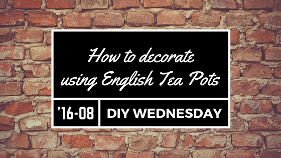 How to decorate using english tea pot