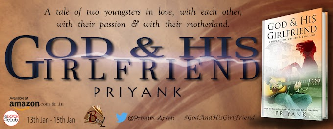 Book Blitz: God and His Girlfriend by Priyank