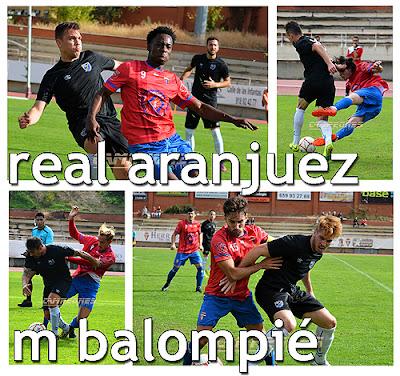 Fútbol Real Aranjuez - Móstoles Balompié