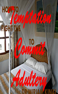 How to fight the temptation to commit adultery with Bible verses