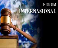 Pengertian Hukum Internasional, Asas-Asas Hukum Internasional,Sumber-Sumber Hukum Internasional,Subjek-Subjek Hukum Internasional,Lembaga Peradilan Internasional Beserta Penjelasan Hukum Internasional Terlengkap