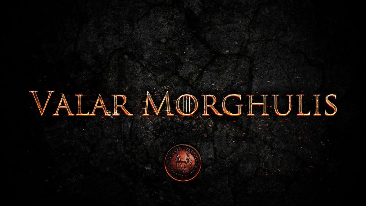 New Collections Brasil Valar Morghulis Significado