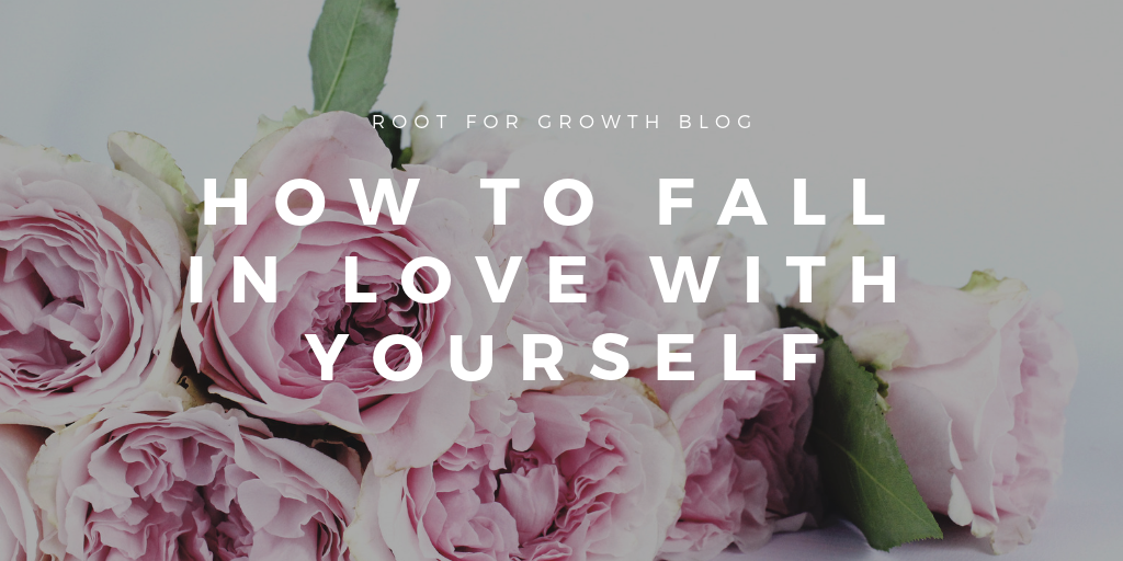How to fall in love with yourself and self love tips