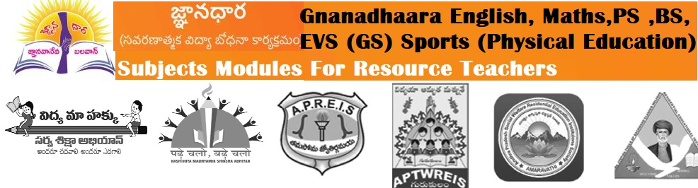 Gnanadhaara English,Maths,PS,BS,EVS (GS) Sports (Physical Education) Subjects Modules For Resource Teachers for Remedial Teaching Programme