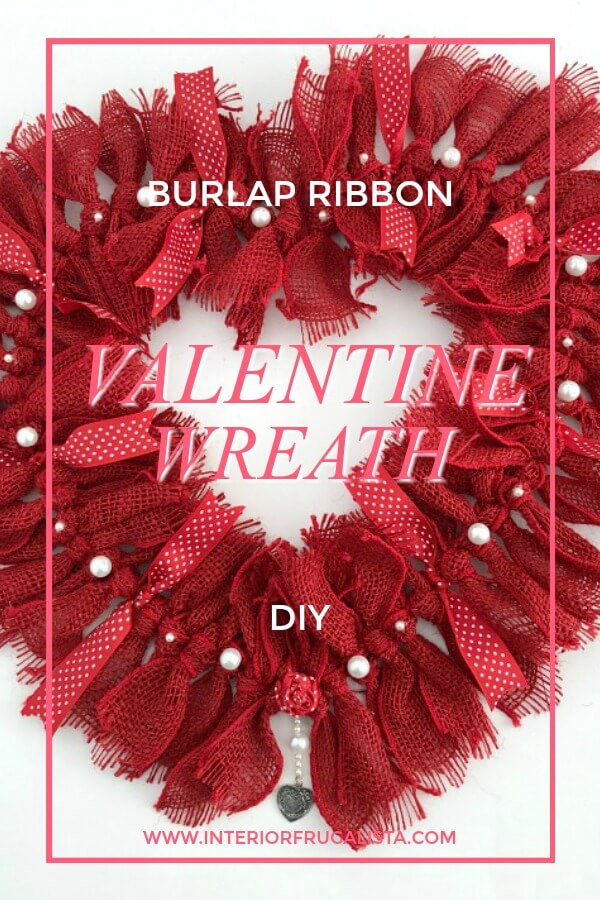 Red Burlap Ribbon Valentine Rag How to make a simple heart-shaped rag wreath for Valentine's Day with red burlap ribbon for a budget-friendly handmade Valentine door wreath idea.