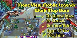 Tutorial Drone View Mobile Legends Patch Kadita Work Map Baru