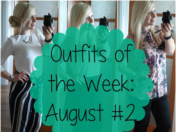 Outfits of the Week: August #2