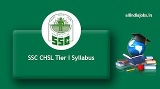 SSC CHSL Tier I Syllabus
