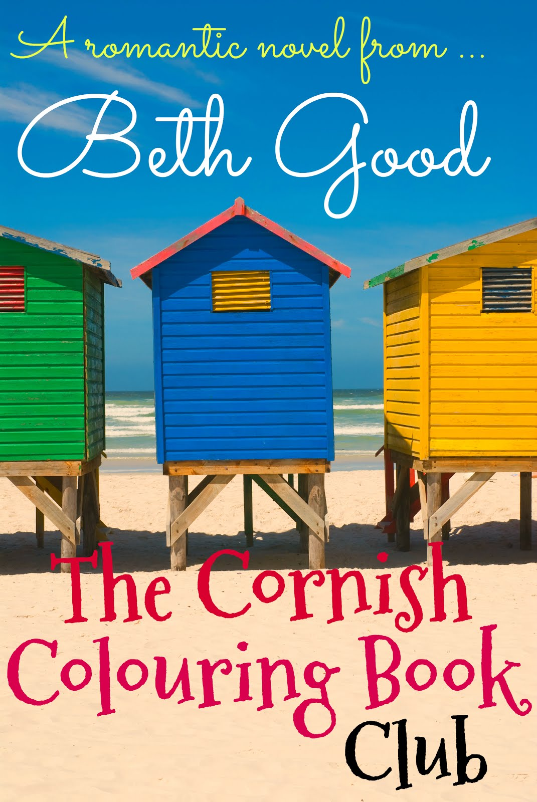 My new Beth Good romance for 2017  ---     'I love Beth Good's quirky style!' - KATIE FFORDE