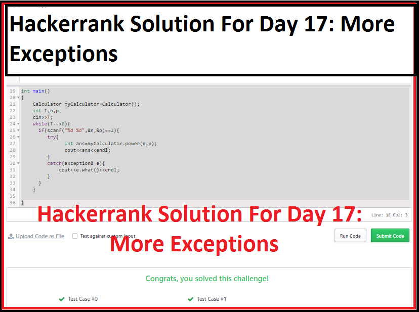 Hackerrank Solution For Day 17: More Exceptions