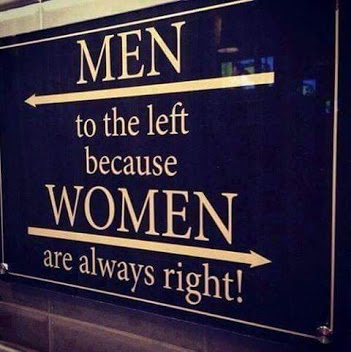 Woman are always right