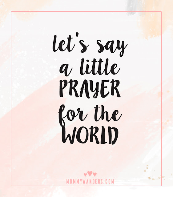 Say a little prayer for the world - Syria, World crisis