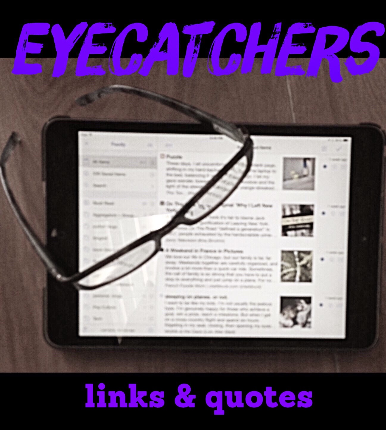 """Eyecatchers"" links & quotes roundup on The 3 Rs Blog"