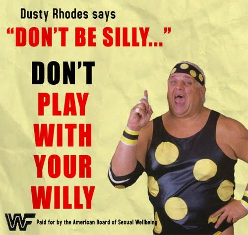 Dusty Rhodes anti-masturbation campaign.  STRENGTHFIGHTER.COM