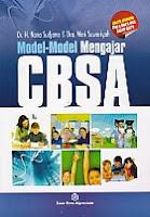 AJIBAYUSTORE  Judul Buku : MODEL-MODEL MENGAJAR CBSA Pengarang : Dr. H. Nana Sudjana & Dra Wari Suwariyah Penerbit : Sinar Baru Algesindo