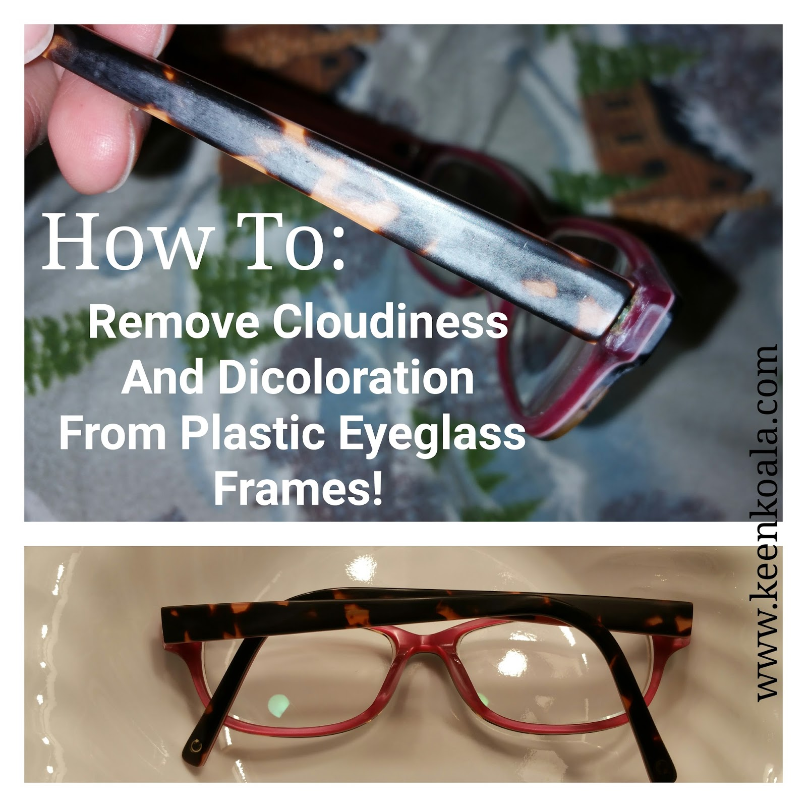 Keen Koala: How To Remove Cloudiness And White Discoloration From ...