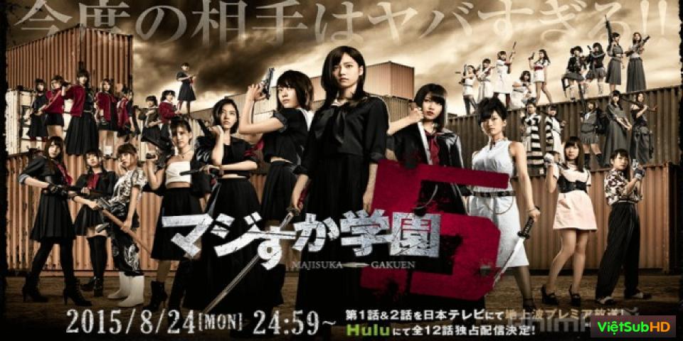 Phim Nữ Vương Học Đường (phần 5) Hoàn Tất (12/12) VietSub HD | Majisuka Gakuen (season 5) 2015