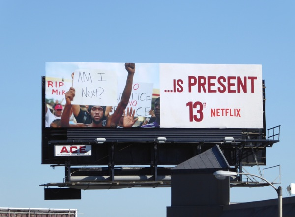 13th documentary is Present Netflix billboard
