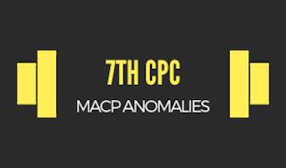 7th-CPC-MACP-Anomalies
