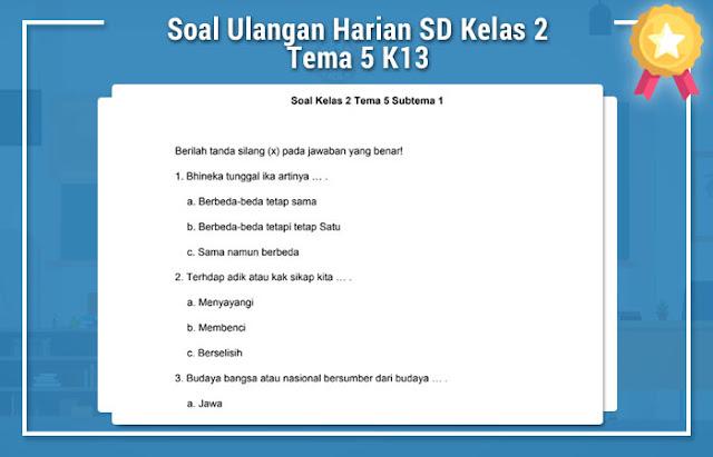Soal Ulangan Harian SD Kelas 2 Tema 5 K13