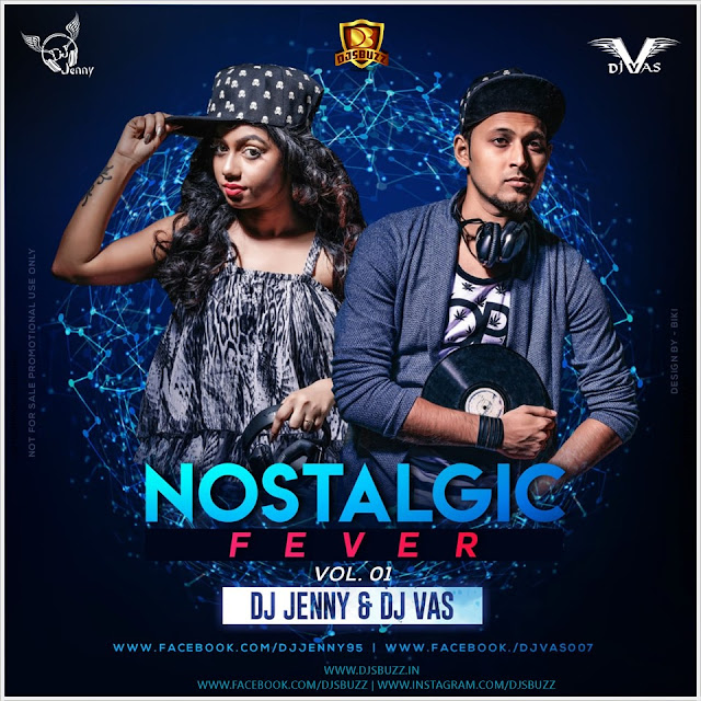 NOSTALGIA FEVER (VOL.1) – DJ JENNY & DJ VAS
