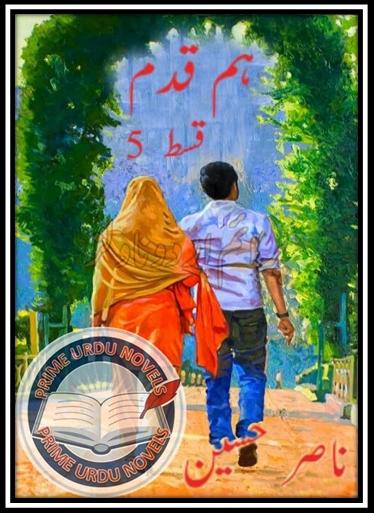 Free online reading Humqadam Episode 05 novel by Naasir Hussain