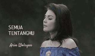 Lirik Lagu Semua Tentangmu - Arin Wolayan