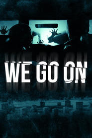 We Go On (2017) Bluray