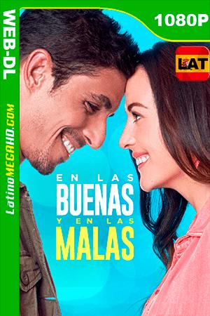 En las Buenas y en las Malas (2019) Latino HD WEB-DL 1080P ()